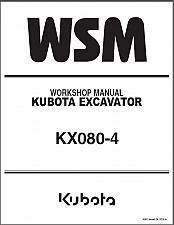 Buy Kubota KX080-4 Excavator WSM Service Repair Workshop Manual CD