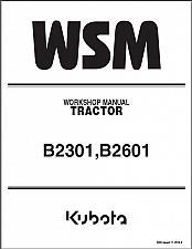 Buy Kubota B2301 B2601 Tractor WSM Service Workshop Manual on a CD