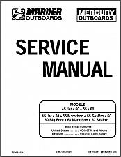 Buy Mercury / Mariner 45 Jet 50 55 60 (4-Stroke) Outboard Motors Service Manual CD