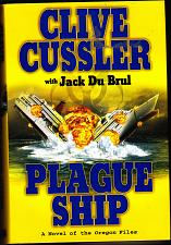 Buy Oregon Files - Plague Ship 5 by Clive Cussler 2008 Hard Cover Book - Very Good