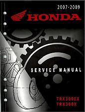 Buy 2007-2009 Honda TRX300EX / TRX300X Sportrax Service Repair Shop Manual on a CD