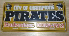 Buy PITTSBURGH PIRATES CITY OF CHAMPIONS BUDWEISER LICENSE PLATE