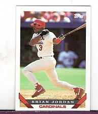 Buy 1993 Brian Jordan OF Cardinals Topps Card 754