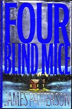Buy Four Blind Mice (Alex Cross) by James Patterson 2002 Hardcover Book - Very Good
