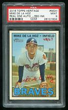 Buy 2016 TOPPS HERITAGE REAL ONE RED AUTO MIKE DE LA HOZ PSA 9 MINT (26101834)