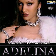 Buy Adelina Ismaili - Mbretëreshë E Robëreshë. CD with Albania - Kosovo Pop Music