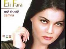 Buy Eli Fara - Me Thote Zemra (2003). CD with Albanian Folk Pop Music