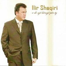Buy Ilir Shaqiri - E Di Nje Kenge Per Ty. CD with Albanian Kosovo Pop Folk Music.