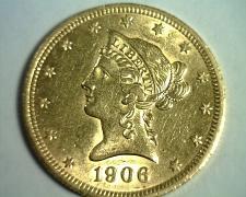 Buy 1906-D TEN DOLLAR LIBERTY GOLD CHOICE ABOUT UNCIRCULATED+ CH AU+ NICE ORIGINAL