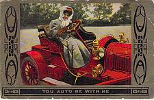Buy You Auto Be With Me Old Car Vintage Romance Postcard