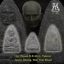 Buy THAI AMULET BUDDHA LP THUAD, TUAD TAKRUT AJARN NONG MAGIC LUCK PROTECT THAILAND