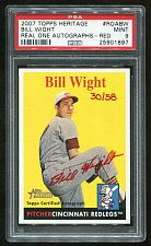 Buy 2007 TOPPS HERITAGE REAL ONE RED AUTO BILL WIGHT PSA 9 MINT (25901897)