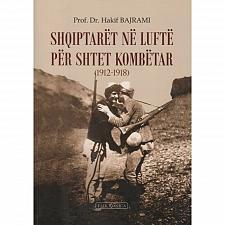 Buy Shqiptarët në luftë për shtet kombëtar, Hakif Bajrami. Book from Albania