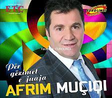 Buy Afrim Muciqi - Per gezimet e juaja (2017). CD with Albanian Kosovo Music