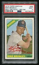 Buy 2015 TOPPS HERITAGE REAL ONE RED AUTO MIKE BRUMLEY PSA 9 MINT (40778375)