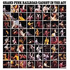 Buy Grand Funk Railroad, Caught in the Act [US Remastered] Feb-2003, Capitol/EMI