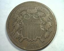 Buy 1871 TWO CENT PIECE KF-3-TPD FINE / VERY FINE F/VF NICE ORIGINAL COIN BOBS COINS