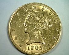 Buy 1905 TEN DOLLAR LIBERTY GOLD CHOICE ABOUT UNCIRCULATED+ CH AU+ NICE ORIGINAL