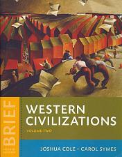 Buy Western Civilizations: Their History & Their Culture Brief 4th Edition Vol. 2