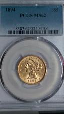 Buy 1894 LIBERTY HEAD GOLD $5.00. PCGS GRADED MS-62. LOOKS VERY UNDERGRADED.