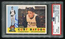 Buy 2009 TOPPS HERITAGE REAL ONE AUTO CURT RAYDON, PSA 9 MINT (40778237)