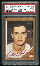 Buy 2011 TOPPS HERITAGE REAL ONE RED AUTO JOE HICKS PSA 9 MINT (40778256)