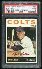 Buy 2013 TOPPS HERITAGE REAL ONE RED AUTO BOB LILLIS PSA 9 MINT (25397235)