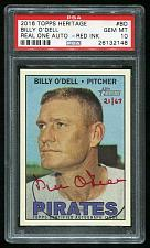 Buy 2016 TOPPS HERITAGE REAL ONE RED AUTO BILLY O'DELL PSA 10 GEM MINT (26132148)
