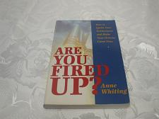 Buy Are You Fired Up Ann Whiting