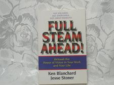 Buy Full steam ahead unleash the power of vision in your work and your life Ken Blanchard