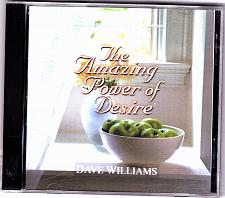 Buy Amazing Power of Desire by Dave Williams CD - Very Good