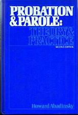 Buy PROBATION & PAROLE: THEORY & PRACTICE :: FREE Shipping