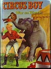 Buy CIRCUS BOY : War on Wheels : 1958 HB based on TV series :: FREE Shipping