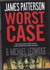 Buy Worst Case by James Patterson 2010 Hardcover Book - Very Good