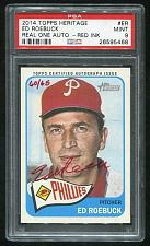 Buy 2014 TOPPS HERITAGE REAL ONE RED AUTO ED ROEBUCK PSA 9 MINT (26595468)