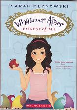 Buy Whatever After - Fairest of All 1 by Sarah Mlynowski 2013 Paperback Book - Very Good