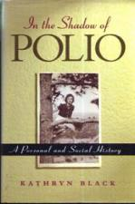 Buy In the Shadow of POLIO :: A Personal and Social History :: FREE Shipping