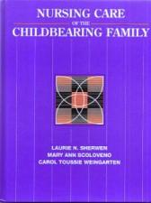 Buy NURSING CARE of the CHILDBEARING FAMILY :: FREE Shipping