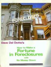 Buy How to Make a Fortune in Foreclosures w/ No Money Down :: FREE Shipping
