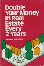 Buy Double Your Money In Real Estate Every 2 Years :: FREE Shipping