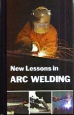 Buy New Lessons in ARC WELDING :: Lincoln Electric HB :: FREE Shipping