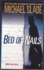 Buy Bed of Nails by Michael Slade 2003 Paperback Book - Very Good