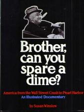 Buy Brother, can you spare a dime ? Illustrated Documentary :: FREE Shipping