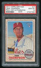 Buy 2017 TOPPS HERITAGE REAL ONE AUTO JAKE THOMPSON, PSA 10 GEM MINT (27007464)