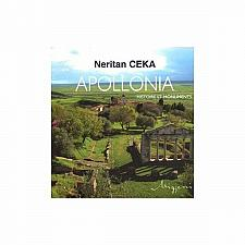 Buy Apollonia, Byllis, Bouthrotos, L'Histoire et les Monuments by N. Ceka. Albania