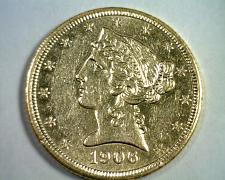 Buy 1906 FIVE DOLLAR LIBERTY GOLD CHOICE ABOUT UNCIRCULATED CH AU NICE ORIGINAL COIN