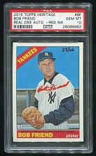 Buy 2015 TOPPS HERITAGE REAL ONE RED AUTO BOB FRIEND PSA 10 GEM MINT (26086662)