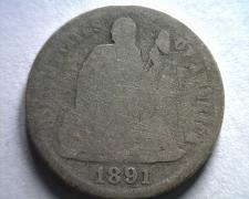 Buy 1891 SEATED LIBERTY DIME ABOUT GOOD / GOOD AG/G ORIGINAL COIN BOBS COINS