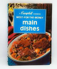 Buy Campbell's Soup Most for the Money Main Dishes Recipes Spiral bound 1975 Home VG