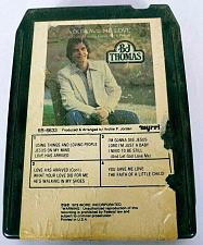 Buy BJ Thomas You Gave Me Love When Nobody Gave Me A Prayer (8-Track Tape, 6B-6633)